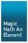 Magic Hath An Element